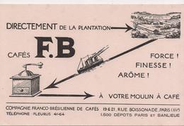 BUVARD  CAFES F.B. - Cie Franco-Brésilienne - PARIS Rue Boissonade - (Moulin à Café) - - Food