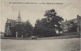 44 Sainte Marie Sur Mer   -  La Place,l'eglise Et Le Presbytere - Autres Communes