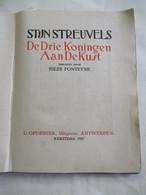 """Opgedragen En GESIGNEERD  Boek STIJN STREUVELS  """"De Drie Koningen Aan De Kust """" 1927 Verlucht Jules Fonteyne - Antiguos"""