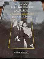 Anthologie De La Littérature Policière De CONAN DOYLE à JEROME CHARYN JACQUES SADOUL Ramsay 1980 - Encyclopaedia