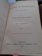 Walks In Florence And Its Environs SUSAN And JOANNA HORNER Smith Elder And Co 1884 - Other