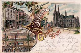 Gruss Aus Köln. Wein-Restaurant Schönweiss, Breitestrasse 55. Inneres, Dom. 1899. - Koeln