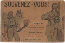Guerre14-18  SOUVENEZ-VOUS Carte De Propagande - Patriottiche