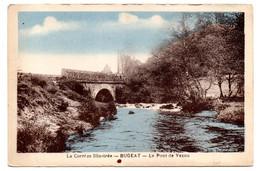 BUGEAT -- Le  Pont De Vezou .........carte Colorisée   .............à  Saisir - Other Municipalities