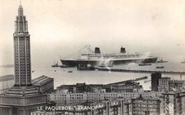 """¤¤   -  LE HAVRE   -  Le Paquebot """" FRANCE """" à L'Entrée Du Port      -  ¤¤ - Haven"""