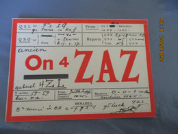 Carte Qsl 1937 Bruxelles  On 4 Zaz - Amateurfunk