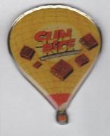 Pin's Montgolfière  SUN RICE. - Mongolfiere