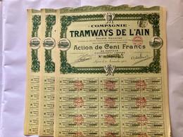 Cie  Des  TRAMWAYS  De L' AIN  ------------  Lot  De  3  Actions  De 100 Frs - Bahnwesen & Tramways