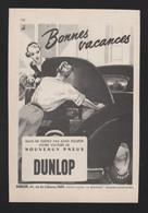 Pub Papier 1956 Pneu Automobiles Accessoire Voiture DUNLOP Pneus - Publicités
