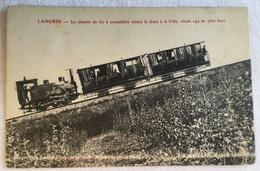 Langres- Le Chemin De Fer à Crémaillère Reliant La Gare à La Ville Située 140 M Plus-761 - Langres