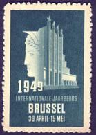 """Belgique Belgie Bruxelles Brussel 1949 """" Internationale Jaarbeurs """" Vignette Cinderella Reklamemarke Sluitzegel - Cinderellas"""