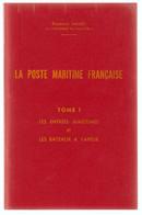 La Poste Maritime Française De Raymond Salles, Complet, 8 Volumes Avec Addendum, Très Bon état, Rare - Frankreich