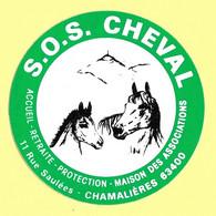 AUTOCOLLANT STICKER - S.O.S.CHEVAL  RUE SAULÉES 63400 CHAMALIÈRES - ACCUEIL RETRAITE PROTECTION - CHEVAUX - ANIMAUX - Stickers