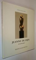 B0746[Boek] Jeanne De Dijn : Sculpturen : Reizen Naar Binnen / Harold Van De Perre [Dendermonde Kunst Kunstenares] - Other