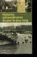 Histoires Extraordinaires Du Jour Le Plus Lond - Bertin Philippe - 2004 - History