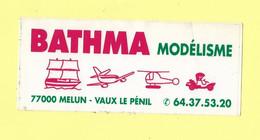 AUTOCOLLANT STICKER - BATHMA MODÉLISME - 77000 MELUN - VAUX LE PÉNIL - MODÈLE RÉDUIT - Stickers