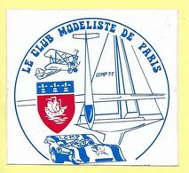 AUTOCOLLANT STICKER - LE CLUB MODÉLISTE DE PARIS - MODÈLE RÉDUIT - MODÉLISME - Stickers