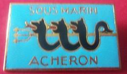 INSIGNE SOUS MARIN ACHERON R85 - 1939-45