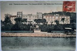 234 - Tamaris-sur-mer - Le Grand'Hôtel - La Villa Des Palmiers - Tamaris