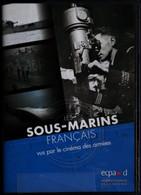 Les SOUS-MARINS FRANÇAIS Vus Par Le Cinéma Des Armées . - History
