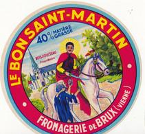 ÉTIQUETTE  DE FROMAGE - LE BON SAINT MARTIN - Cheese