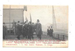 Exposition De Liége 1905 NA1: Visite De Sa Majesté Léopold II Aux Travaux De L'Exposition Universelle Et Internationale - Esposizioni