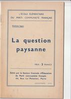 L 'Ecole élémentaire Du Parti Communiste Français ( 2 Livrets ) - Politique