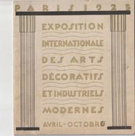 Exposition Internationale Des Arts Décoratifs Et Industriels  PARIS 1925 - Programs