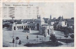 Parma - Monumento Giuseppe Verdi Viaggiata 1923 - Parma