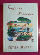 """Livre EN ANGLAIS, Peter Mayle, """"Toujours Provence"""" 1991 - Other"""