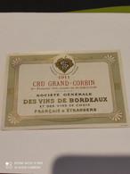 Ancienne Etiquette Bouteille De Vin Bordeaux Cru Grand Corbin St Emilion Societe Generale 1911 - Bordeaux
