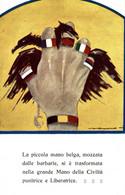 CPA - WW1 WWI Propaganda Propagande - Alleati, Alliés - La Piccola Mano Belga Mozzata Dalle Barbarie... - NV - PV842 - Oorlog 1914-18