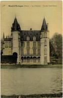 Mont-l'Eveque (Oise) - Le Chateau - Façade Sud-Ouest - Carte Toilée Et Colorisée - Andere Gemeenten
