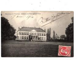 TOURNAI - Château De Ramegnies Chin - Envoyée En 1910 - - Tournai