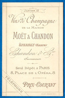 Tarif VINS De CHAMPAGNE De La Maison MÖET & CHANDON 51 Epernay, Seul Dépôt à 75009 Paris 8 Place De L'Opéra - 1800 – 1899
