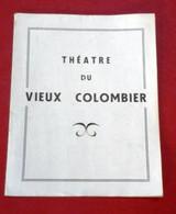 """Théâtre Du Vieux Colombier 1948 """"Lucienne Et Le Boucher"""" Marcel Aymé Robert Arnoux Henri Cremieux Valentine Tessier - Programma's"""