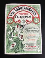 Pharmacie Pharmacien Termes Miramont Vin Phosphate Femme Art Nouveau Raisin étiquette Originale 1900 - Unclassified