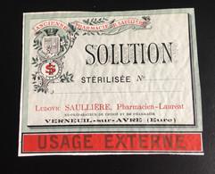 Pharmacie Verneuil Avre Pharmacien Saulliere  Art Nouveau Solution Stérilisée étiquette Originale 1900 - Unclassified