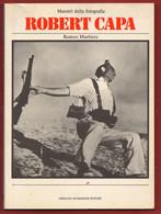 Robert Capa Fotografo  Di Romeo Martinez R. Capa Photographie - War 1939-45