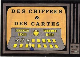 MICHEL VIALA  DES CHIFFES ET DES CARTES  UNE BONNE EMISSION  -  POUR LES 100 AMIS DE CPC - Other Illustrators