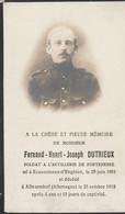 ABL, Dutrieux Né à Ecaussines - Enghien 1891 - Décédé à Allwarsdorf ( Allemagne ) En 1918, Artillerie De Forteresse - Obituary Notices