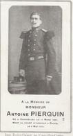 ABL, Pierquin, Né à Courcelles 1887 , Mort Au Champ D'honneur à Calais ( France ) 1915 ,format CPA - Todesanzeige