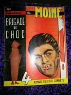 ALBUMS N°2 - LES ENQUETES DU MOINE - BRIGADE DE CHOC - ROMANS POLICIERS 1958/59 - 4 ROMANS COMPLETS - Otros