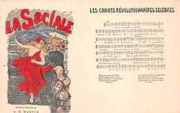 LES CHANTS REVOLUTIONAIRES CELEBRES - LA SOCIALE Paroles Et Musique A.H.MARVIE - Labor Unions