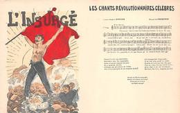 LES CHANTS REVOLUTIONAIRES CELEBRES - L'INSURGE  Paroles E.POTTIER Et Musique H.CHESQUIERE - Labor Unions