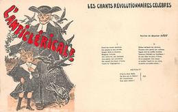 LES CHANTS REVOLUTIONAIRES CELEBRES - L'ANTICLERICALE  Paroles Et Musique Marius RETY - Labor Unions