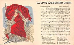 LES CHANTS REVOLUTIONAIRES CELEBRES - L'INTERNATIONALE  Paroles E.POTTIER Et Musique A. DEGREYIER - Labor Unions