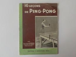 1946 Ping-Pong 16 Leçons Par Raymond Verger Champion De France 1928 Livre - Other