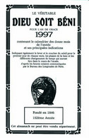 """Le Veritable """"DIEU SOIT BENI"""" Contenant Le Calendrier Des Douze Mois De L'année Et Ses Principales Indications - Other"""