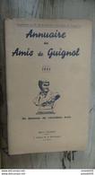 Annuaire Des Amis De GUIGNOL De 1935 ........ Caisse2 - Otros